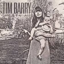 Tim Barry - Lost & Rootless
