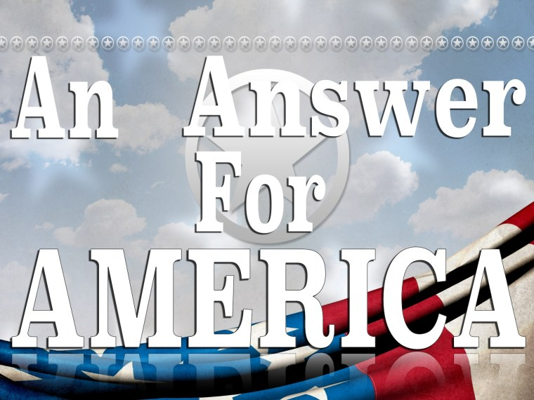An Answer For America