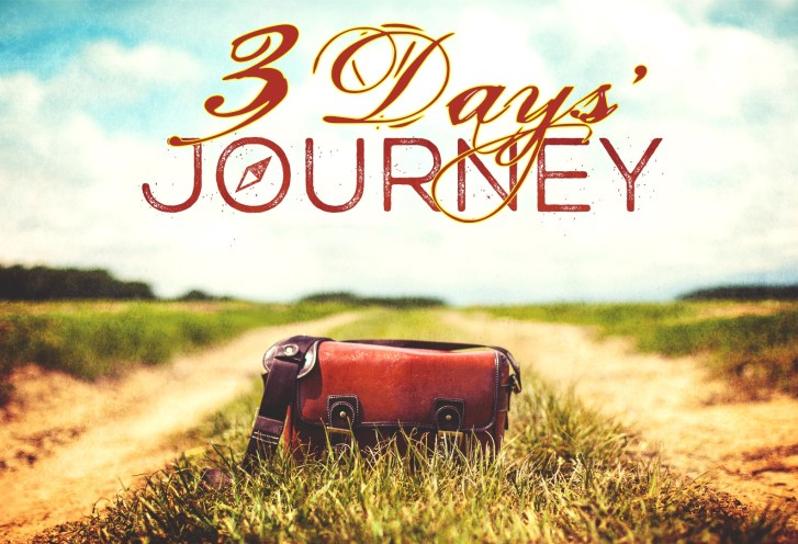Three Days Journey - Sun Nov 15