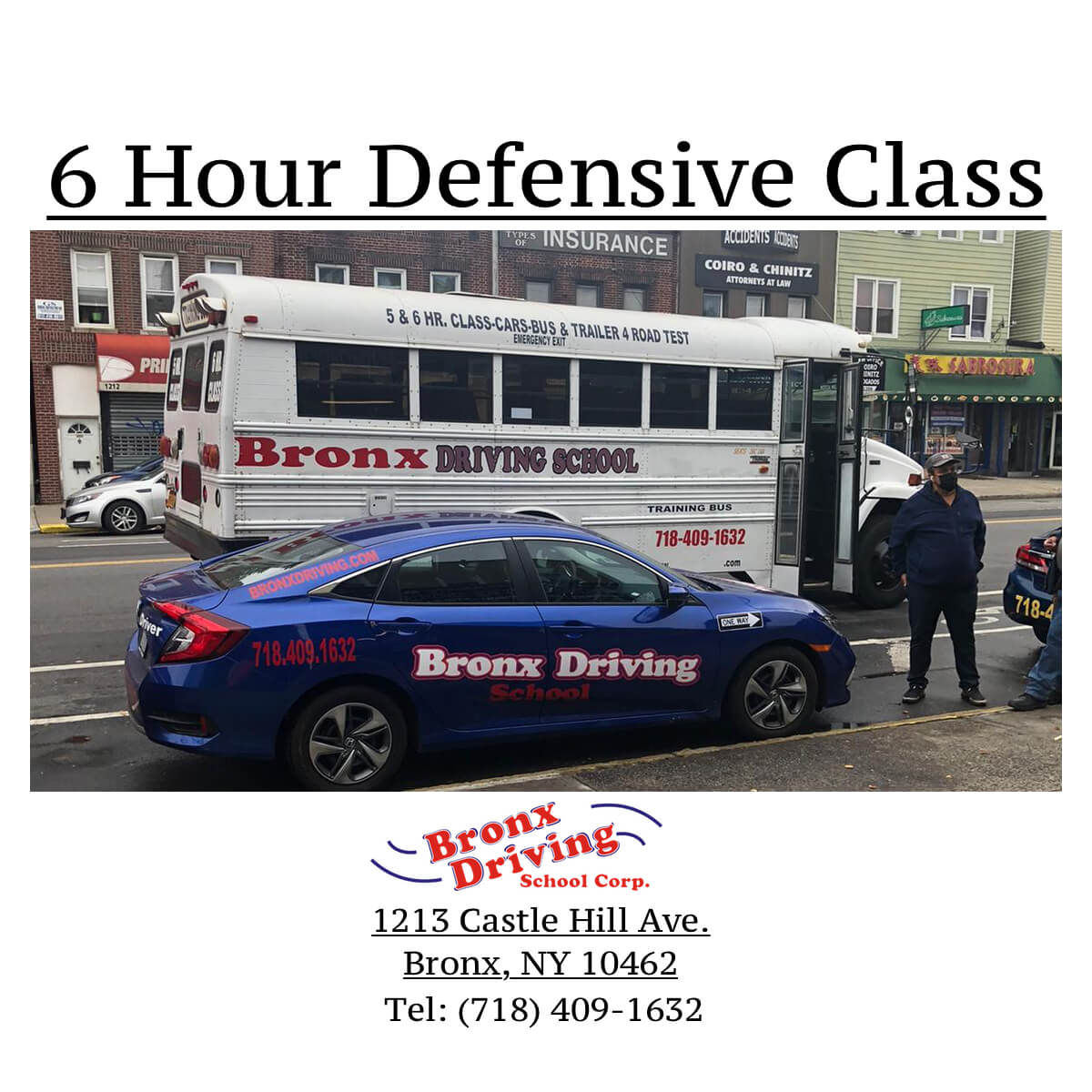 Bronx Driving School 6 Hour Defensive Class