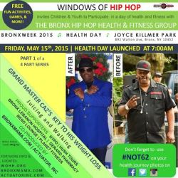 Bronx Week: Health Day with Windows of Hip Hop