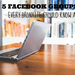 5 Facebook Groups Every Bronxite Should Know About