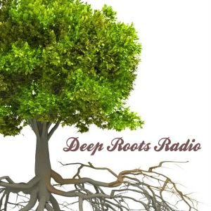 Deep Roots Radio - connecting the dots between what we eat and how it's grown