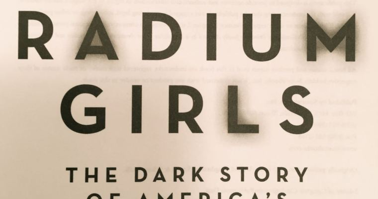 Book Review: The Radium Girls – Kate Moore (2017)