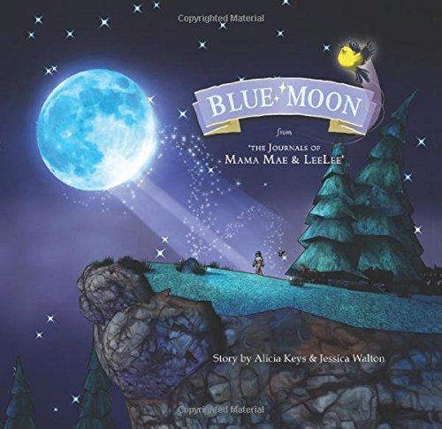 Blue Moon-From the Journals of Mama Mae and LeeLee 1