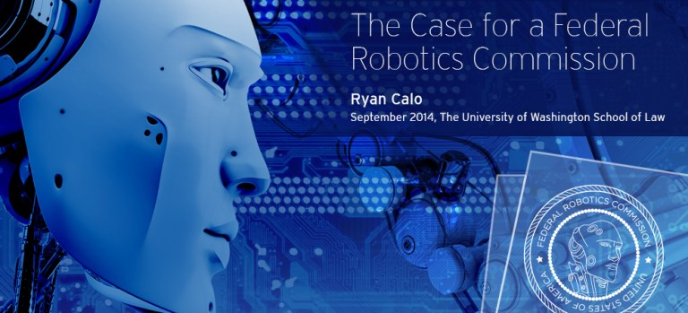 The Case for a Federal Robotics Commission