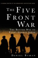The Five Front War: The Better Way to Fight Global Jihad book cover