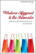 Whatever Happened to the Islamists? book cover