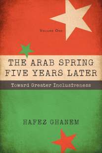 Arab Spring 5 Years Later Vol 1