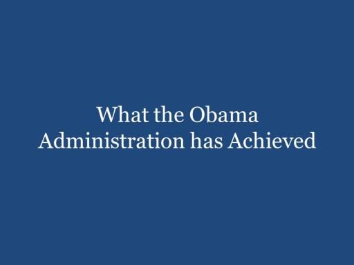 What the Obama Administration has Achieved
