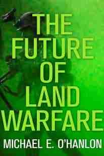 ohanlon_land_warfare
