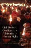 civilsocietyconflictsandthepoliticizationofhumanrights