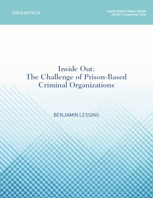 """Inside Out: The Challenge of Prison-Based Criminal Organizations"" by Benjamin Lessing (report cover)"