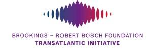 Brookings - Robert Bosch Foundation Transatlantic Initiative