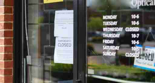 The effect on small business. Closed business