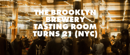 brooklyn brewery tasting room turns 21