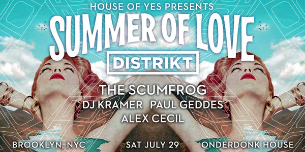 house of yes summer of love