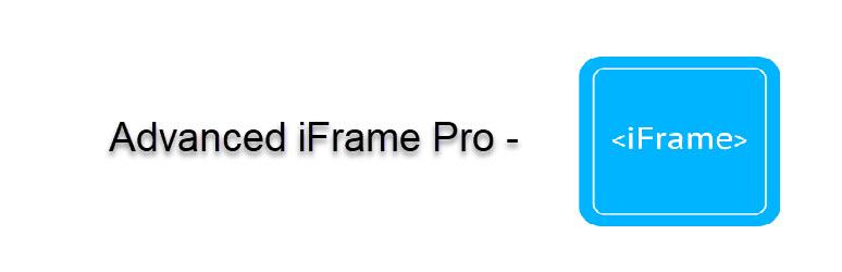 Advanced iFrame Pro – Premium in WordPress Iframe Plugins