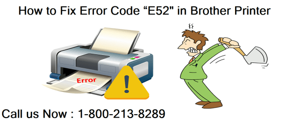 """How to Fix Error Code """"E52"""" in Brother Printer"""