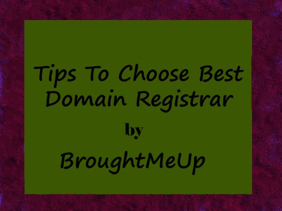 Tips To Choose Best Domain Registrar