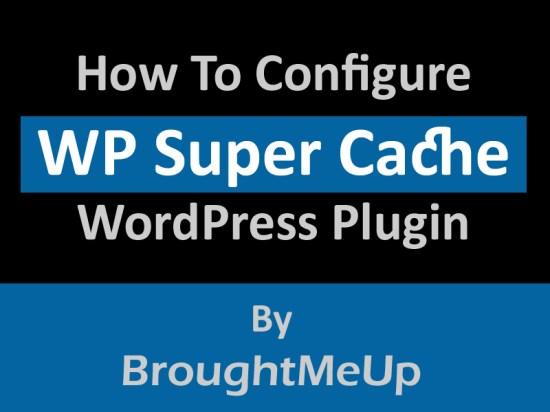 configure wp super cache