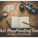 7 Best Free Online Proofreading Tools (Grammar Checker)
