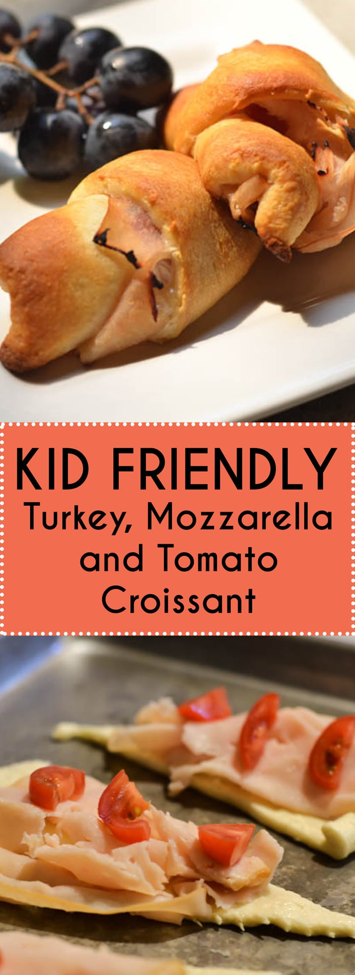 "Kid Friendly Turkey, Mozzarella and Tomato Croissant is a perfect lunch for little hands (toddler lunches). It hides some ""good eats"" for the kids inside so picky eaters enjoy their meal. Easy to make recipe and perfect for back to school."