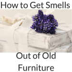 6 ways to get smells out of old furniture