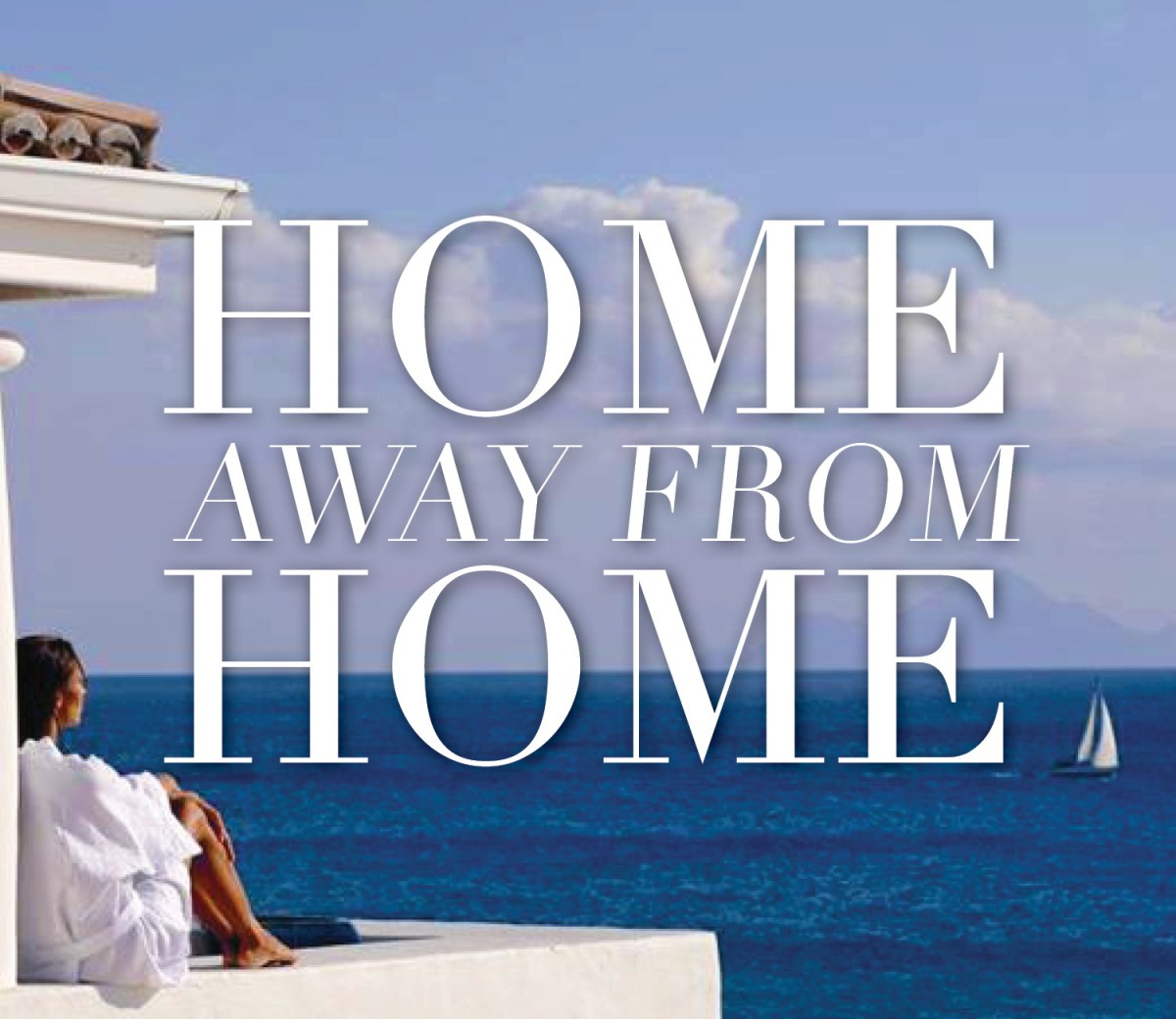 Home Away From Home | Brownell Travel