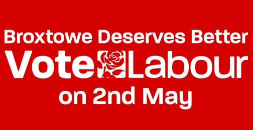 Vote Labour 2nd May Broxtowe