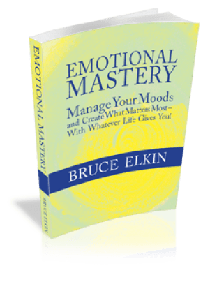 Emotional Mastery, by Bruce Elkin.
