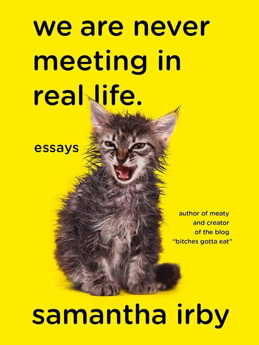 we are never meeting in real life by samantha irby - book review | brunch at audrey's