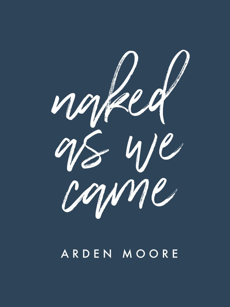naked as we came by arden moore - book review | brunch at audrey's