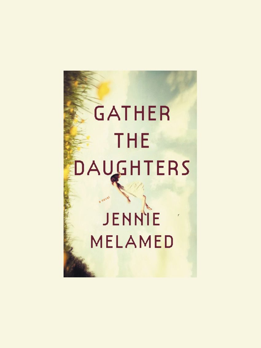 gather the daughters by jennie melamed - book review | brunch at audrey's