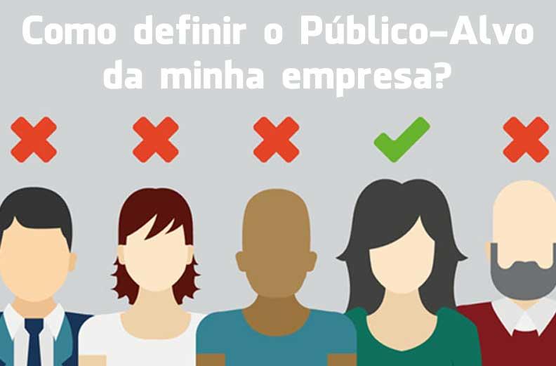 Como definir o público-alvo da minha empresa?