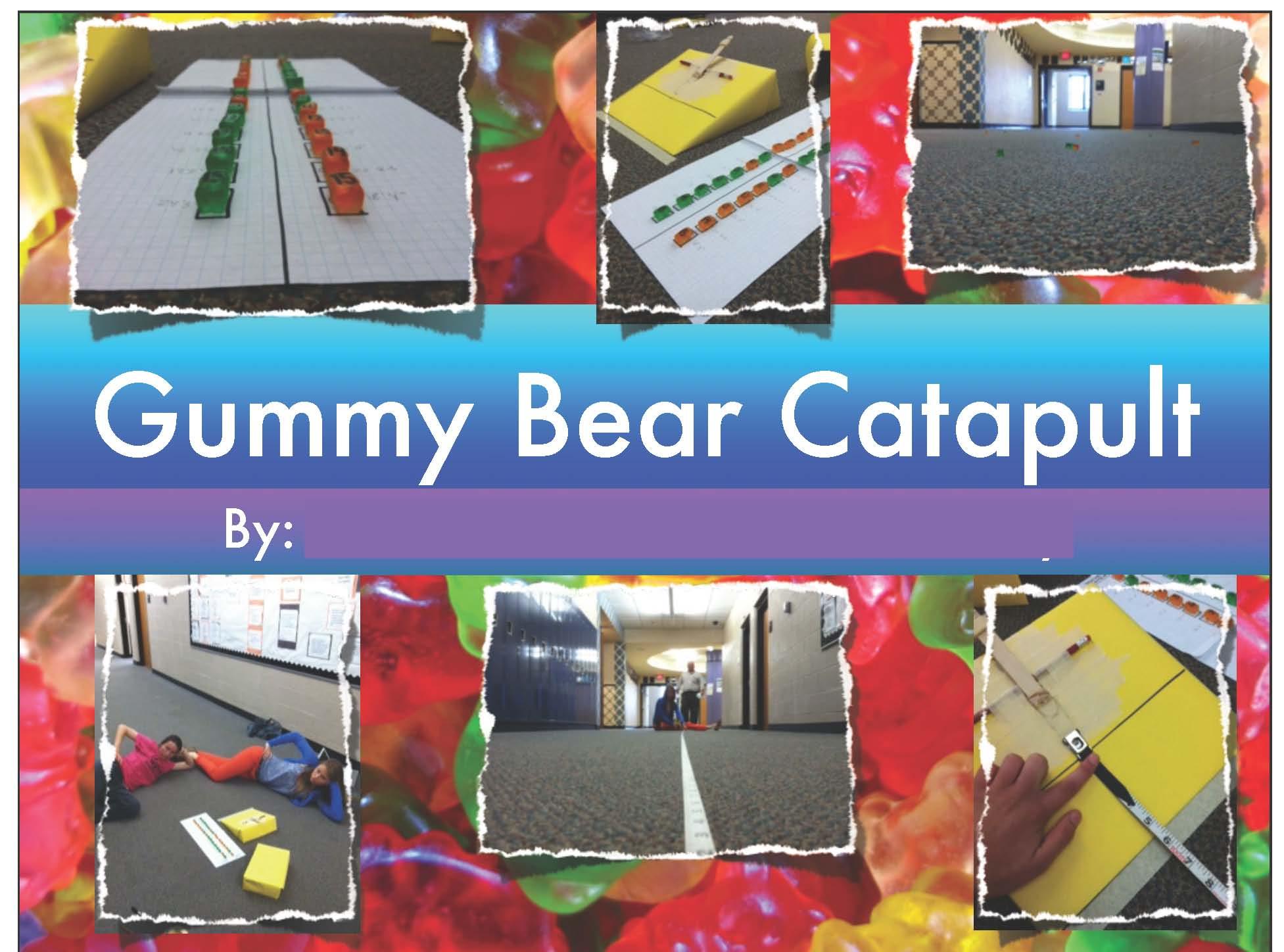 Gummy Bear Project Final Assessment