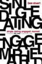 Single Dating Engaged Married by Ben Stuart