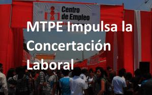El Ministerio de Trabajo Impulsará la Concertación Laboral