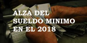 Alza del Sueldo Minimo y su impacto en las empresas del ámbito laboral.