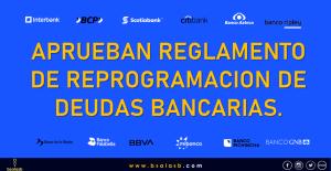 Covid-19: Se publicó el Reglamento de Reprogramación de deudas bancarias