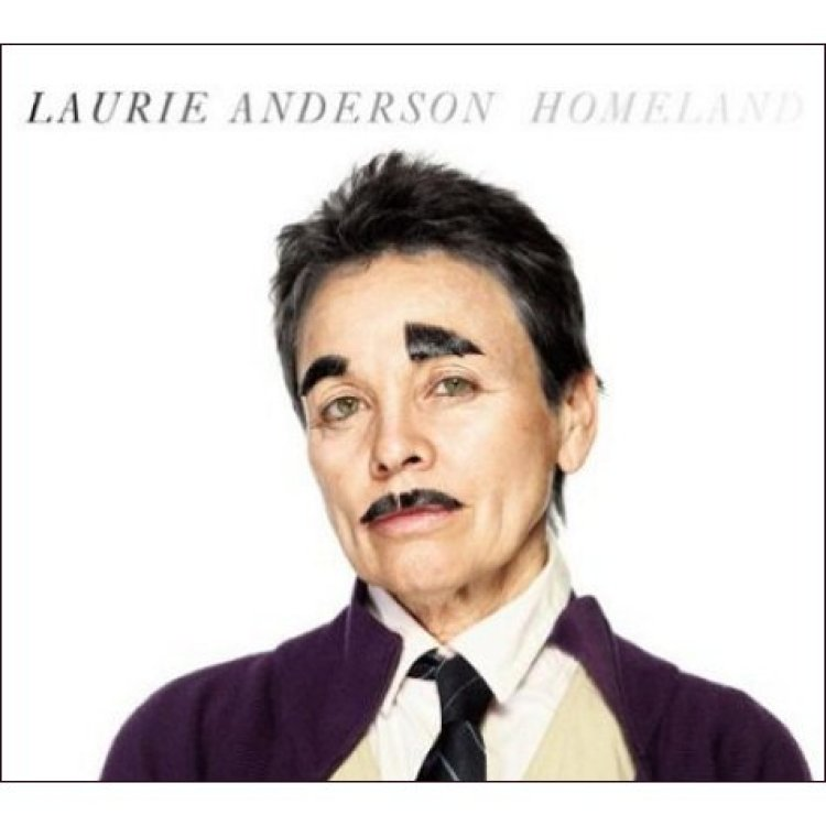 laurie-anderson-homeland