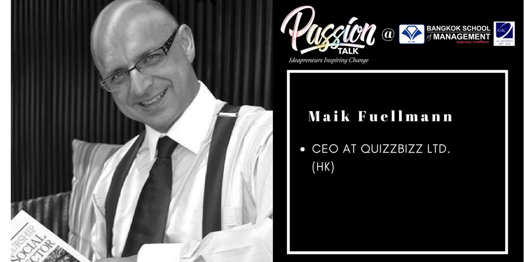 Date: April 24th</br></br>Passion Talk &#8211; Ideapreneurs Inspiring Change Serial Events:  Meet Maik Fuellmann