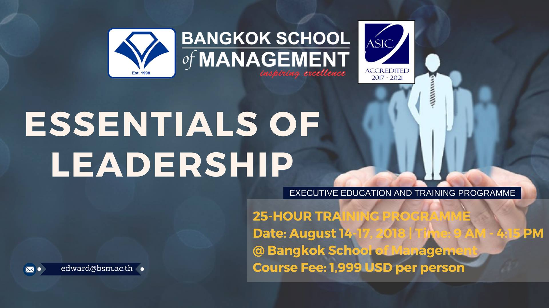 Date: August 14th – 17th  Essentials of Leadership