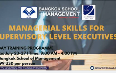 Date: July 17th – 21st  Managerial Skills For Supervisory Level Executives