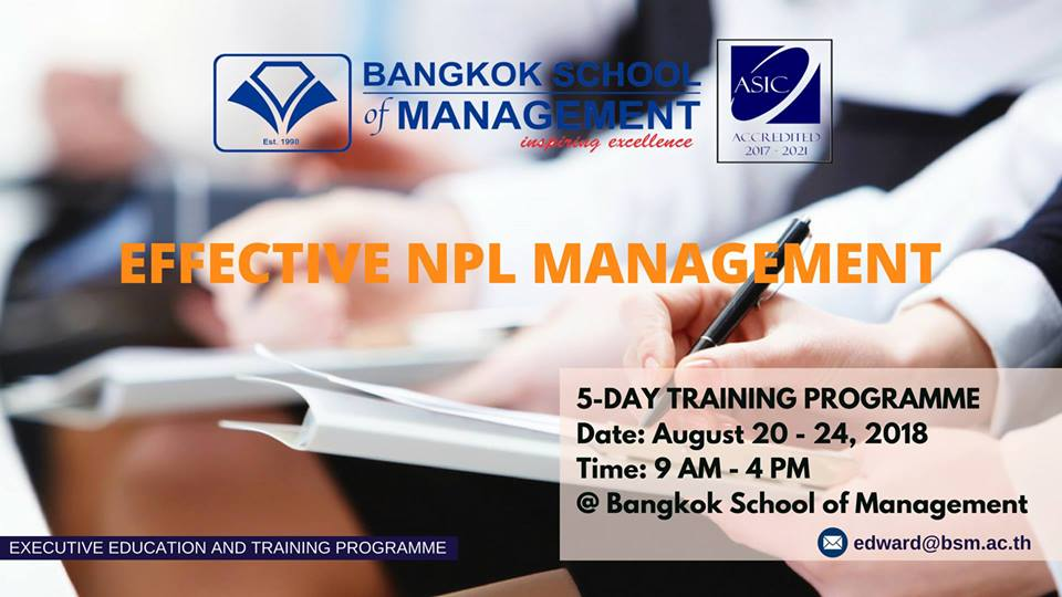 Date: August 20th – 24th 2018 Training Programme: Effective NPL Management