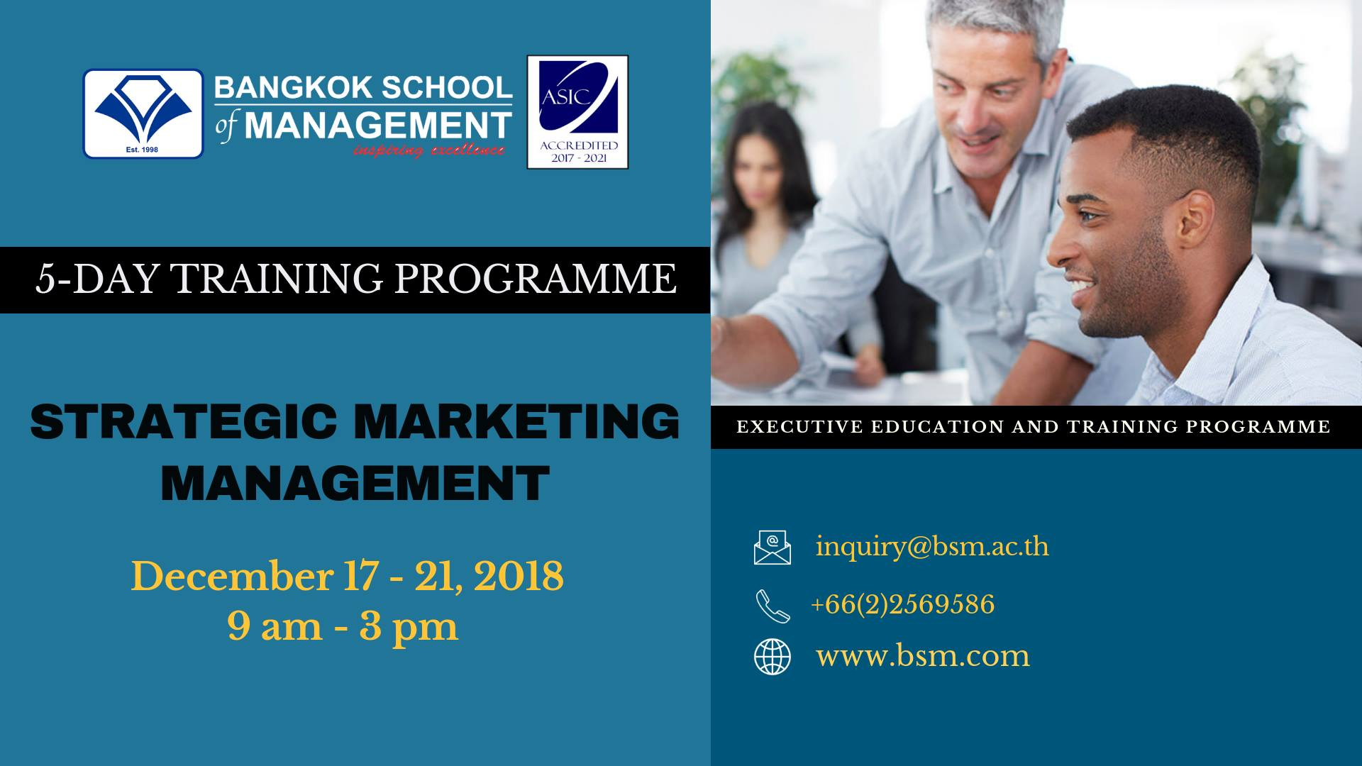 Date: December 17 &#8211; 21 <br></br>Strategic Marketing Management