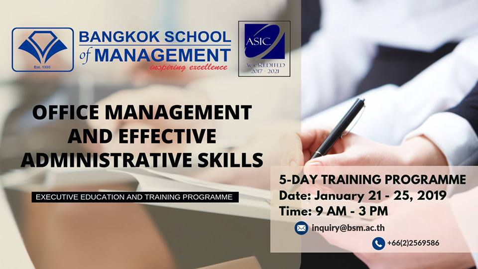 Date: January 21 – 25, 2019 Office Management and Effective Administrative Skills