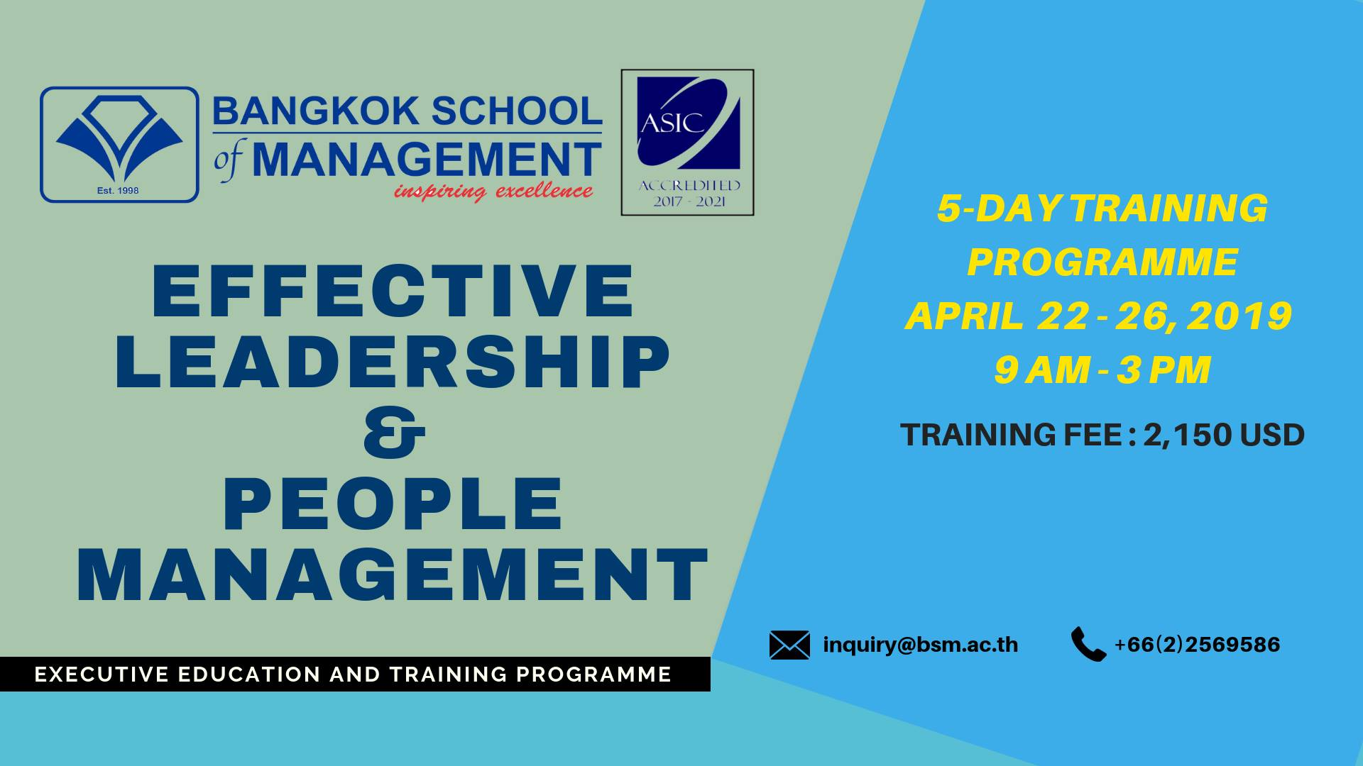 Date: April 22 – 26, 2019 Effective Leadership & People Management