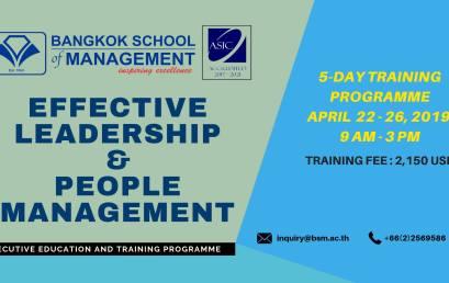 Date: April 22 – 26, 2019 Effective Leadership & People Management