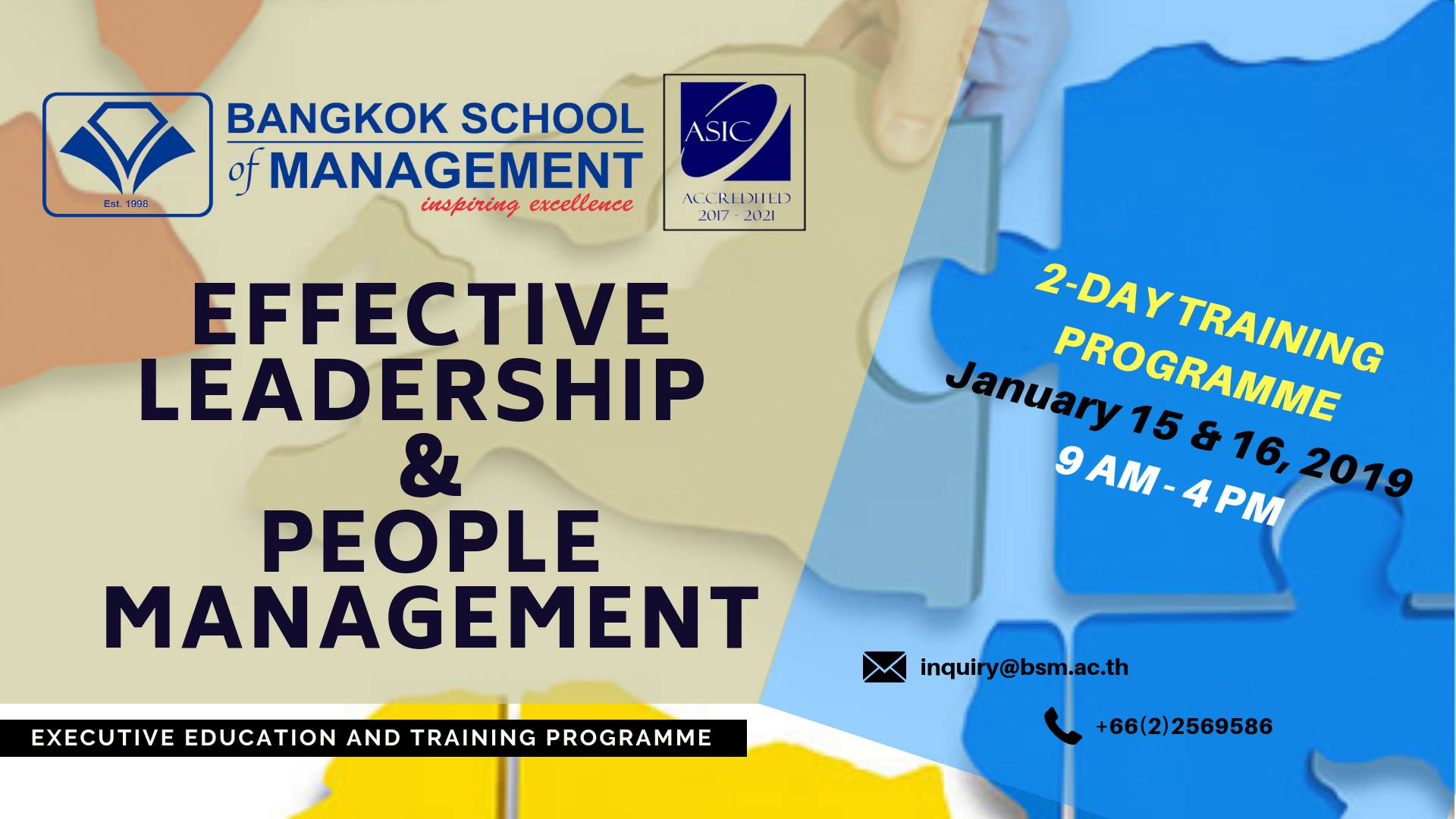 Date: January 15 & 16, 2019  Effective Leadership & People Management